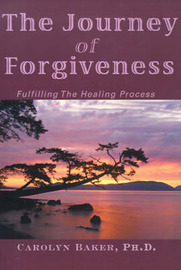 The Journey of Forgiveness by Carolyn Baker image