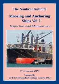 Mooring and Anchoring Ships: Vol. 2 by Walter Vervloesem