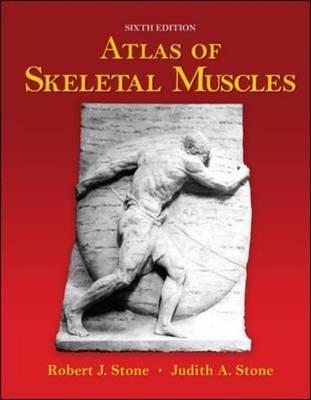 Atlas of Skeletal Muscles by Robert J. Stone image