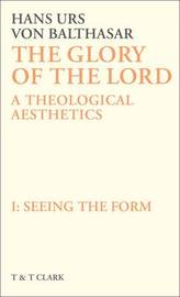 The Glory of the Lord: v. 1 by Hans Urs Von Balthasar image