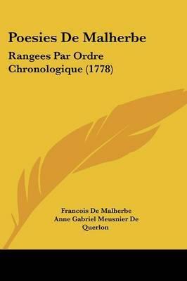 Poesies De Malherbe: Rangees Par Ordre Chronologique (1778) by Francois De Malherbe image