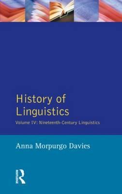 History of Linguistics, Volume IV by Anna Morpurgo Davies image