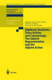 Algebraic Quotients. Torus Actions and Cohomology. The Adjoint Representation and the Adjoint Action by A. Bialynicki-Birula