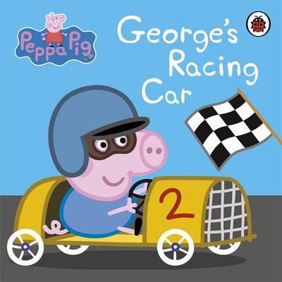 Peppa Pig: George's Racing Car by Peppa Pig