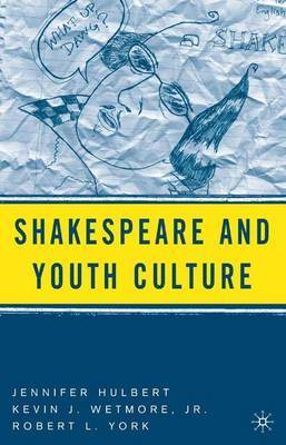 Shakespeare and Youth Culture by Jennifer Hulbert image