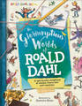 The Gloriumptious Worlds of Roald Dahl by Stella Caldwell