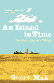 An Island in Time by Geert Mak