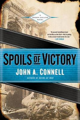 Spoils Of Victory by John Connell