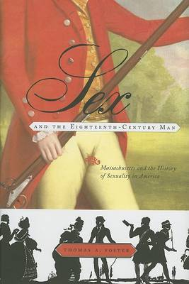 Sex and the Eighteenth-Century Man by Thomas A Foster image