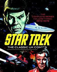 Star Trek The Classic Uk Comics Volume 3 by John Stokes