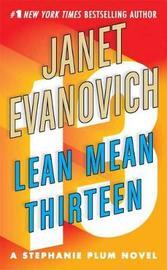 Lean Mean Thirteen (Stephanie Plum) by Janet Evanovich