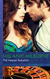 The Valquez Seduction by Melanie Milburne