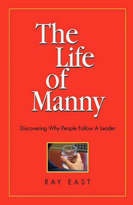 The Life of Manny by Ray East