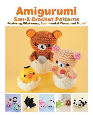 Amigurumi San X Crochet Patterns Eriko Teranishi Book Buy Now