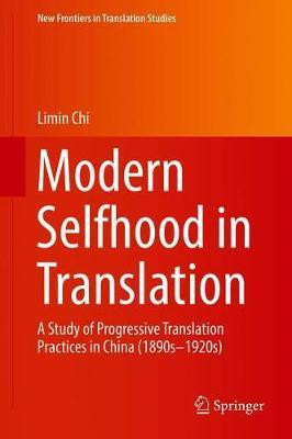 Modern Selfhood in Translation by Limin Chi
