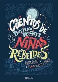 Cuentos de Buenas Noches Para Ninas Rebeldes by Elena Favilli