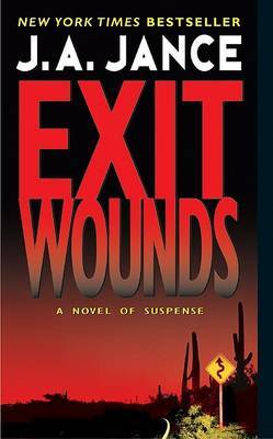 Exit Wounds by J.A. Jance image