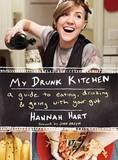 My Drunk Kitchen by Hannah Hart