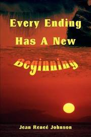Every Ending Has a New Beginning by Jean R. Johnson image