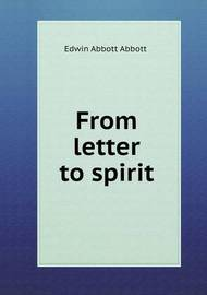 From Letter to Spirit by Edwin Abbott