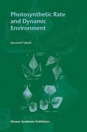 Photosynthetic Rate and Dynamic Environment by Kazutoshi Yabuki