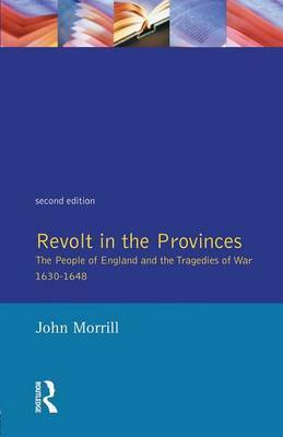 Revolt in the Provinces by John Morrill image