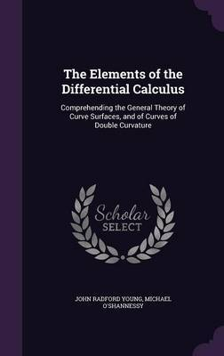 The Elements of the Differential Calculus by John Radford Young