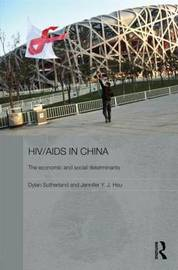 HIV/AIDS in China - The Economic and Social Determinants by Dylan Sutherland image