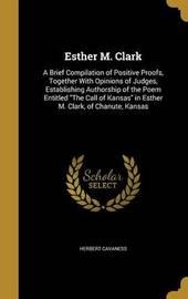 Esther M. Clark by Herbert Cavaness