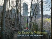 An Enduring Wilderness by Robert Burley