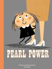 Pearl Power by Mel Elliott