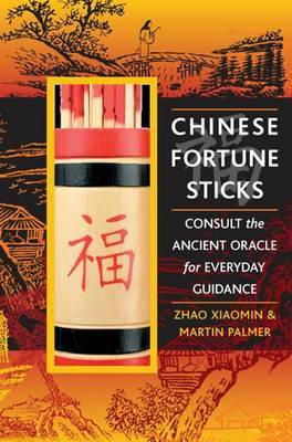 Chinese Fortune Sticks by Martin Palmer