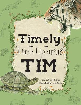 Timely Umit Upturns Tim by Mary Catherine Rolston
