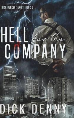 Hell for the Company by Dick Denny image