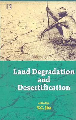 Land Degradation and Desertification