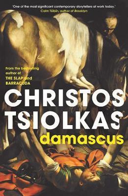 Damascus by Christos Tsiolkas