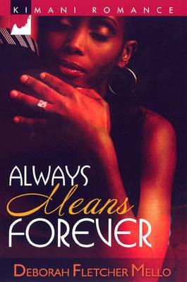 Always Means Forever by Deborah Fletcher Mello image