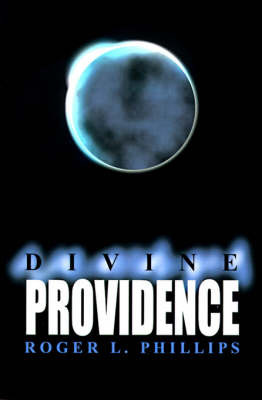 Divine Providence by Roger L. Phillips image