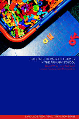 Teaching Literacy Effectively in the Primary School by David Wray image