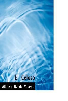 El Celoso by Alfonso Uz de Velasco image