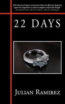 22 Days by Julian Ramirez