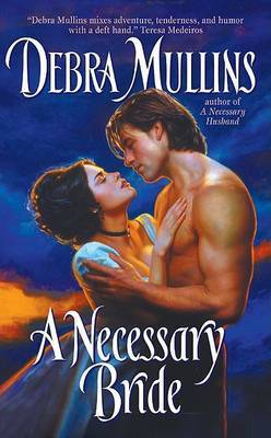 A Necessary Bride by Debra Mullins