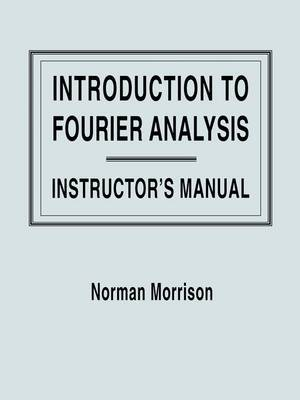 Introduction to Fourier Analysis by Norman Morrison