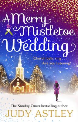 A Merry Mistletoe Wedding by Judy Astley image