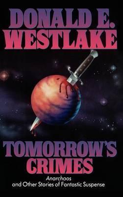 Tomorrow's Crimes by Donald E Westlake image
