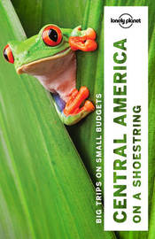 Lonely Planet Central America on a shoestring by Lonely Planet