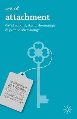 A-Z of Attachment by David Wilkins