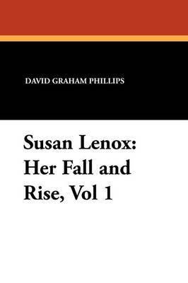 Susan Lenox by David Graham Phillips