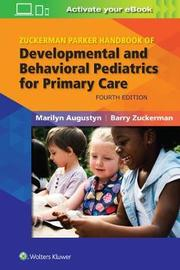 Zuckerman Parker Handbook of Developmental and Behavioral Pediatrics for Primary Care by Marilyn Augustyn image
