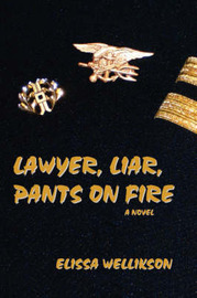 Lawyer, Liar, Pants on Fire by Elissa Wellikson image